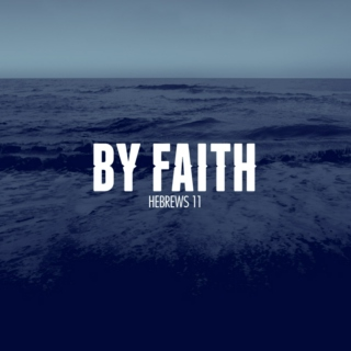 By Faith ♡