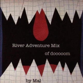River Adventure Mix of dooooom