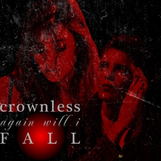 crownless again will i fall