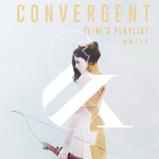 CONVERGENT - (Y/N)'S PLAYLIST