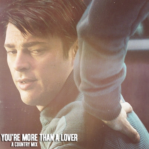you're more than a lover.