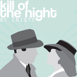 Kill Of Night