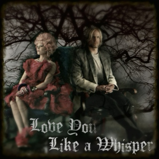 Love You Like a Whisper