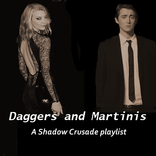 Daggers and Martinis