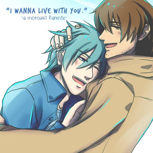 """I wanna live with you."""