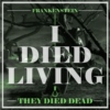 I Died Living (They Died Dead) - An Ygor Fanmix