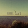 Rebel Days