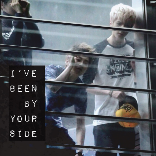 i've been by your side
