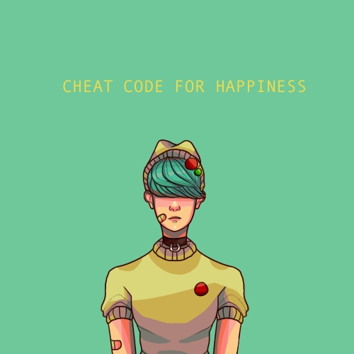 cheat code for happiness