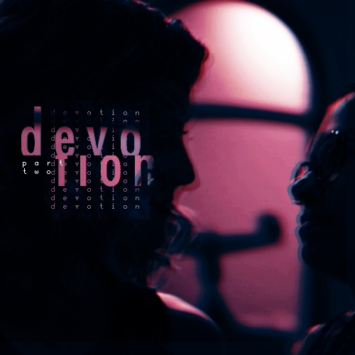Devotion [Part Two]; A Cophine Playlist