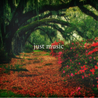 just music;