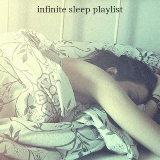 infinite sleep playlist || vol. 1