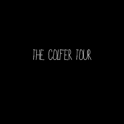 The Colfer Tour