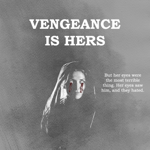 Vengeance is hers. || Lady Stoneheart