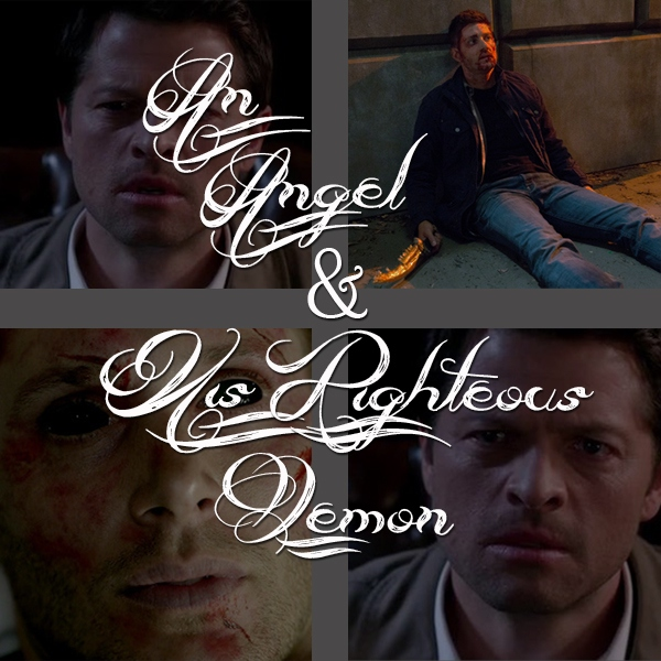 Angel & His Righteous Demon