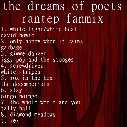 the dreams of poets -- rantep fanmix