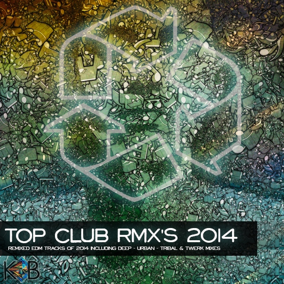 8tracks radio | tOP cLUB rMx'S - 2014 (40 songs) | free and
