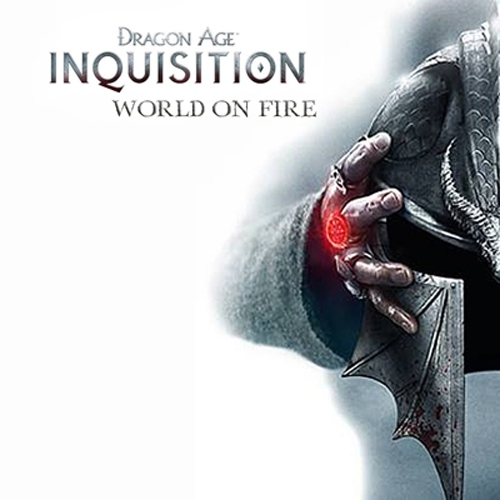 DRAGON AGE: WORLD ON FIRE