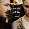 They Will Fall Like Roses