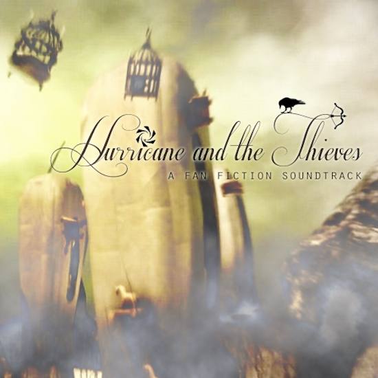 """Soundtrack for """"Hurricane and the Thieves"""""""