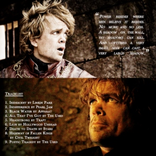 My mind is my weapon || Tyrion Lannister