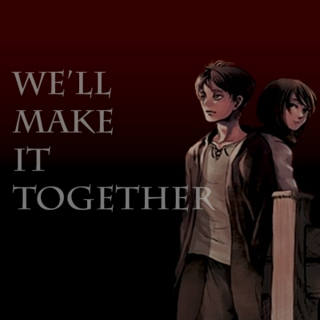 We'll Make It Together