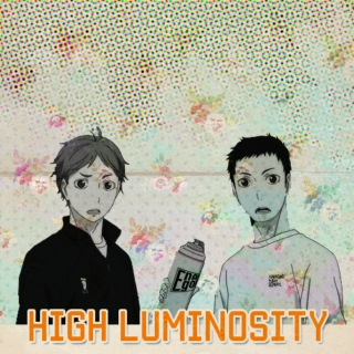 High Luminosity