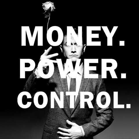 MONEY l POWER l CONTROL