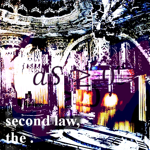 second law, the .