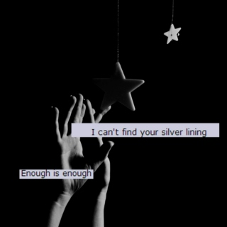 I Can't Find Your Silver Lining