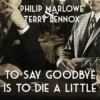 to say goodbye is to die a little