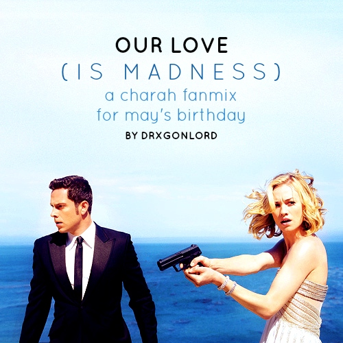 our love (is madness)