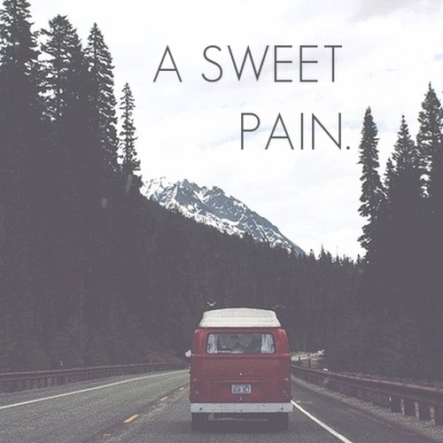 a sweet pain.
