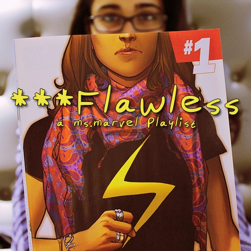 ***flawless [ms.marvel]