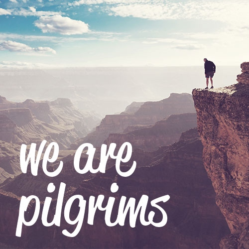 We are Pilgrims
