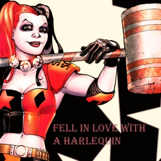 Fell in love with a harlequin