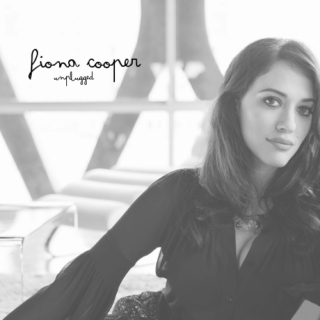 Fiona Cooper || Unplugged