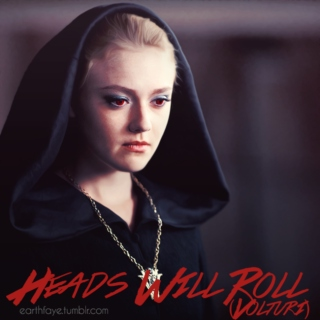 Heads Will Roll (Volturi)