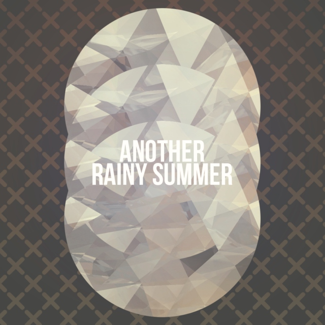 Another Rainy Summer