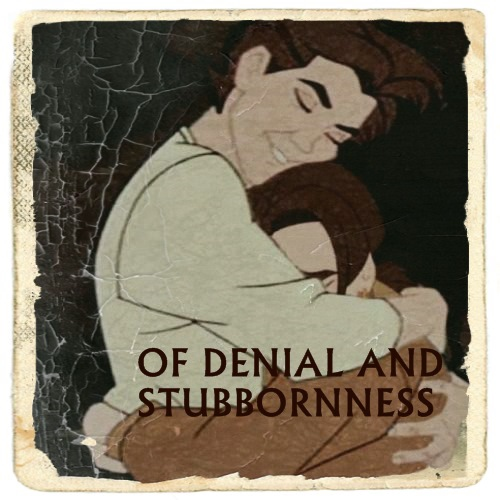 of denial and stubbornness