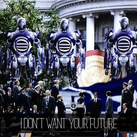 I Don't Want Your Future