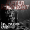After Midnight: Rev. Phantom Radio (Vol. 5)