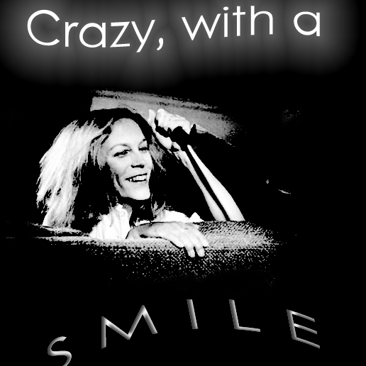 CRAZY WITH A SMILE