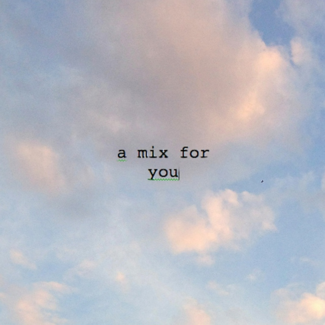 A Mix For You