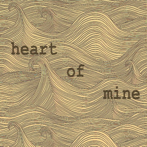 heart of mine