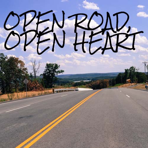 Open road, open heart