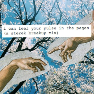 i can feel your pulse in the pages