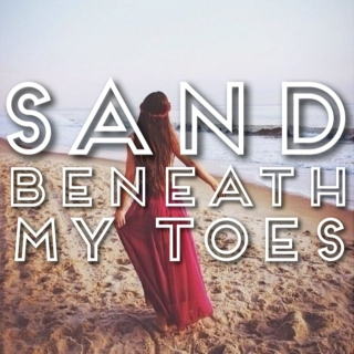 sand beneath my toes