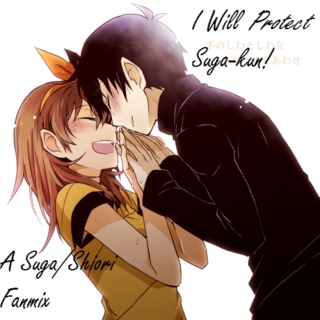 I Will Protect Suga-kun!