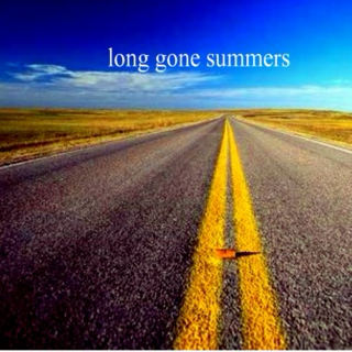 long gone summers